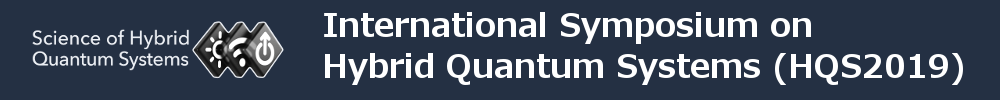 The International Symposium on Hybrid Quantum Systems