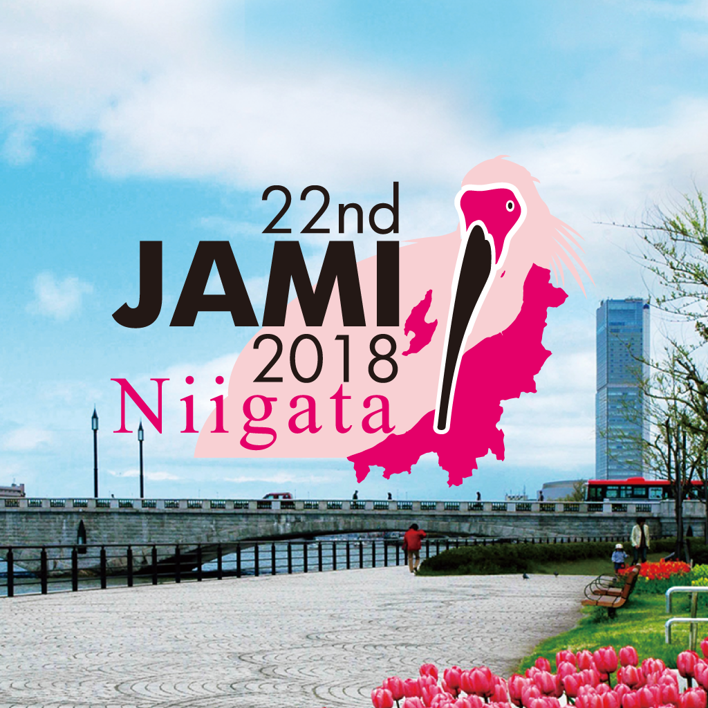 The 22nd Spring Meeting of JAMI (Symposium 2018 in Niigata)
