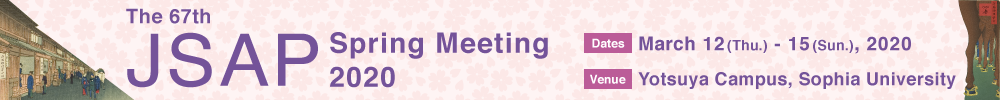 The 67th JSAP Spring Meeting 2020