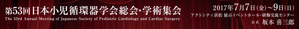The 53rd Annual Meeting of Japanese Society of Pediatric Cardiology and Cardiac Surgery