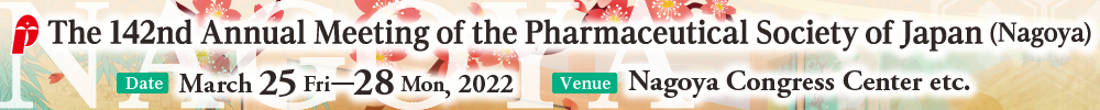 The 142nd Annual Meeting of the Pharmaceutical Society of Japan (Nagoya)