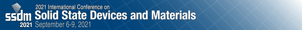 2021 International Conference on Solid State Devices and Materials