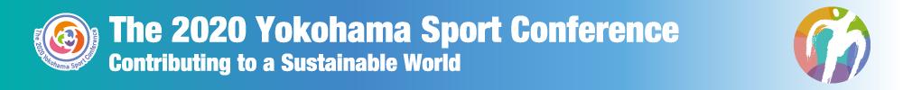 The 2020 Yokohama Sport Conference